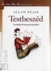 Allan Pease: Testbeszéd - Gondolatolvasás gesztusokból